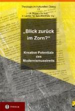 Kreative Potentiale des Modernismusstreits Herausgegeben zusammen mit Christoph Heil, Gerhard Larcher und Michaela Sohn-Kronthaler