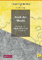 (Hrsg.) Nach der Macht. Zur Lage der österreichischen Kirche